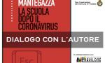 """""""La scuola dopo il Coronavirus"""", se ne parla col professor Mantegazza"""