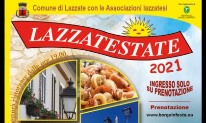 """Dal 30 luglio al 1° agosto e dal 7 al 10 agosto nel Borgo c'è """"LazzatEstate"""""""